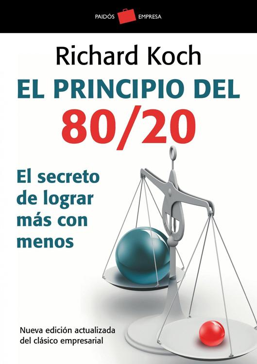 El principio del 80 20 - Richard Koch