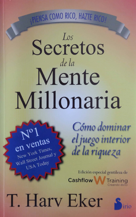 Los secretos de la mente millonaria - Harv Eker