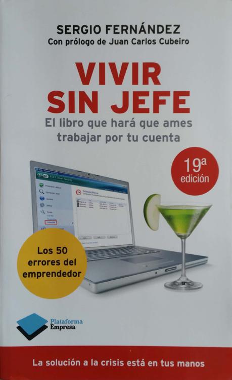 Vivir sin Jefe - Sergio Fernandez