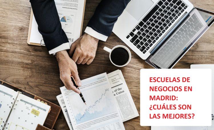 Las mejores escuelas de negocios en Madrid