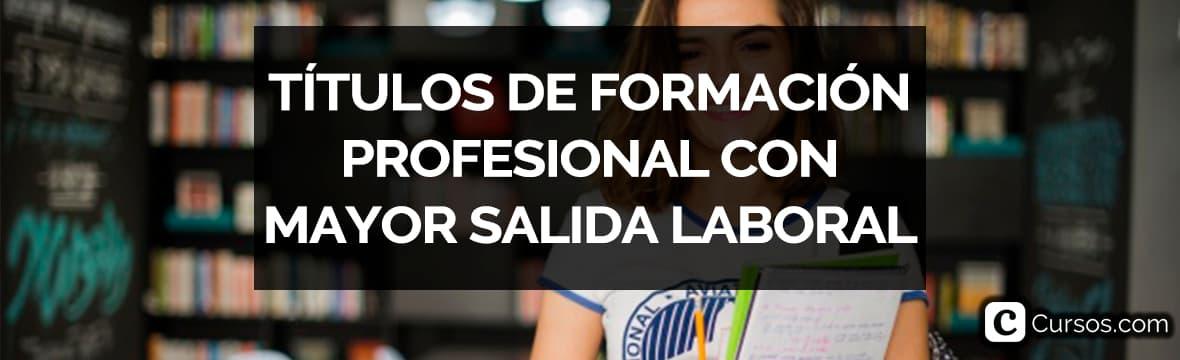 Títulos de formación profesional o ciclos superiores y medios de Formación Profesional