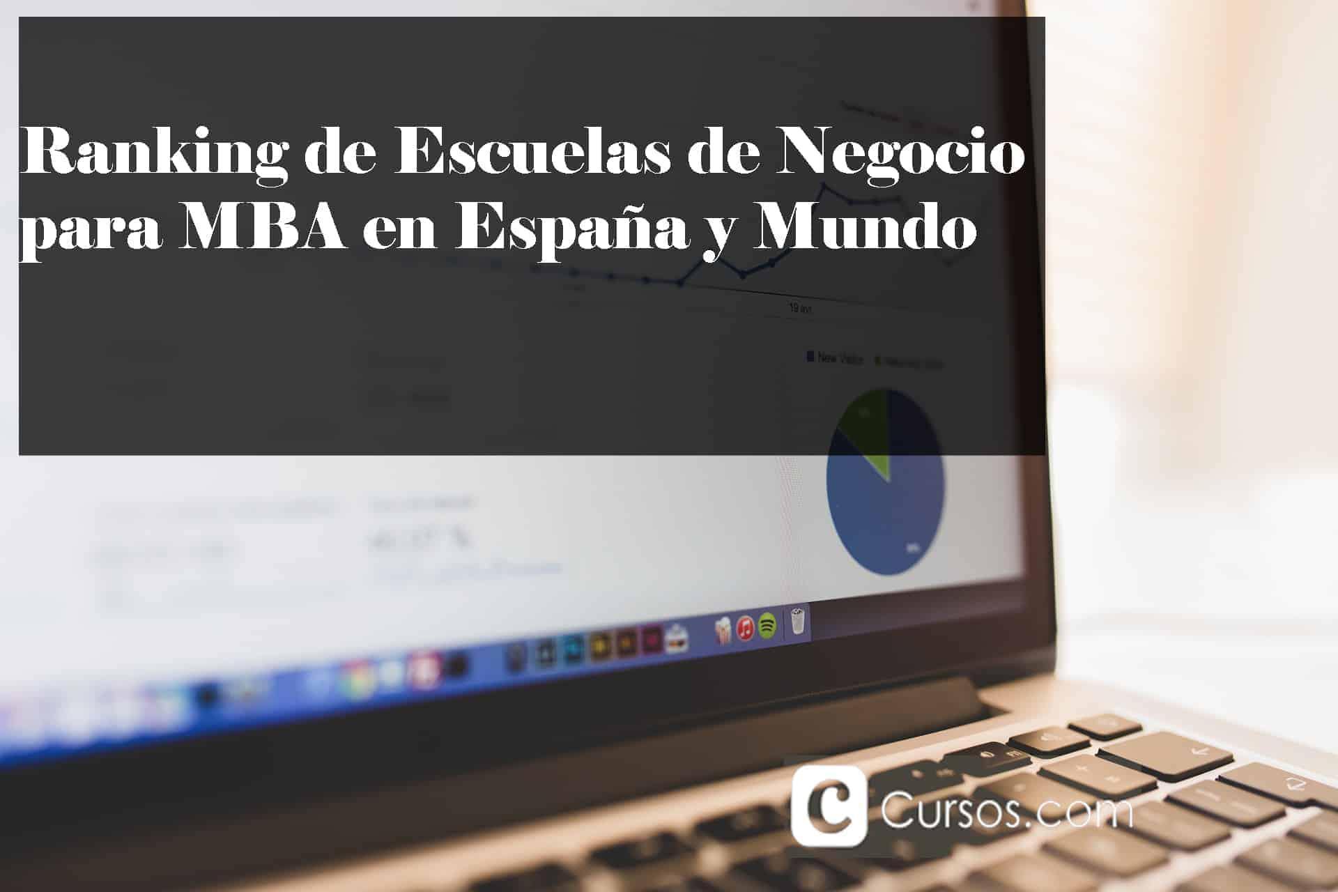 Ranking de Escuelas de Negocio para MBA en España y Mundo