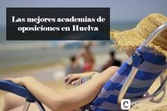 Las mejores academias de oposiciones en Huelva