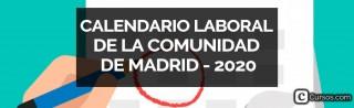 Calendario laboral de la Comunidad de Madrid - 2020
