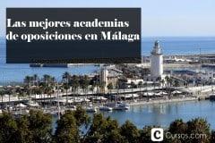Las mejores academias de oposiciones en Málaga