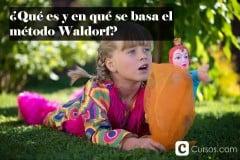 ¿Qué es y en qué se basa el método Waldorf?