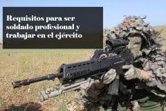 ¿Qué requisitos se piden para formar parte del Ejército Español?