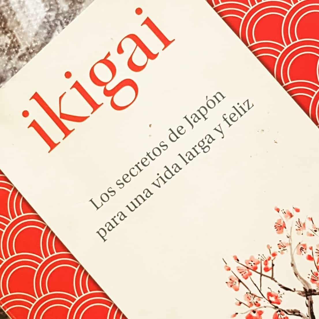 """Libro """"Ikigai: los secretos de Japón para una vida larga y feliz"""""""